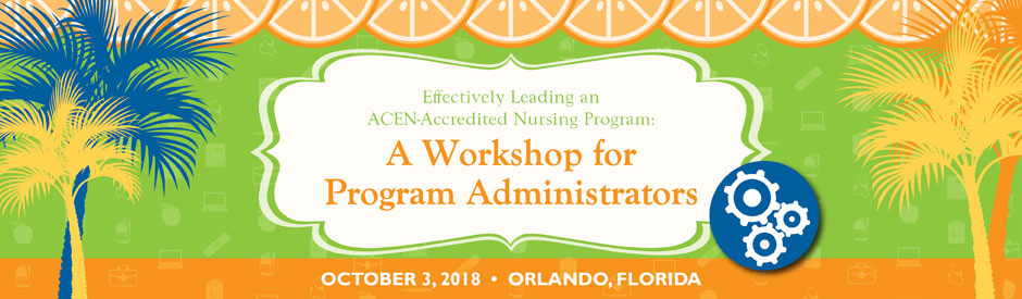 ACEN Program Administrators Workshop
